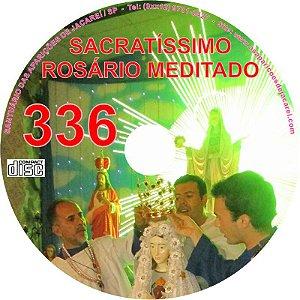 CD ROSÁRIO MEDITADO 336