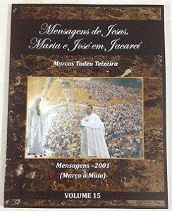 LIVRO DE MENSAGENS- VOLUME 15-  (MARÇO-MAIO) 2001