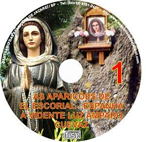 CD AS APARIÇÕES DE EL ESCORIAL- ESPANHA- À VIDENTE LUZ AMPARO CUEVAS 1