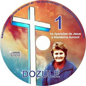 CD AS APARIÇÕES DE JESUS A MADELEINE AUMONT EM DOZULÉ (FRANÇA)