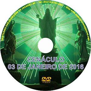 DVD- CENÁCULO -03 DE JANEIRO DE 2016