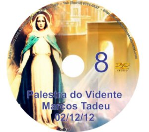 DVD 008-PALESTRA DO VIDENTE MARCOS TADEU 02/12/12