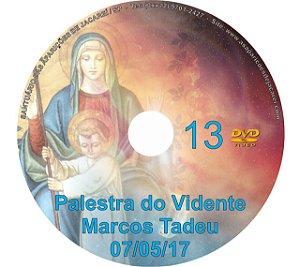 DVD 013- PALESTRA DO VIDENTE MARCOS TADEU 07/05/17