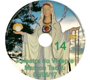 DVD 014-PALESTRA DO VIDENTE MARCOS TADEU 04/06/17