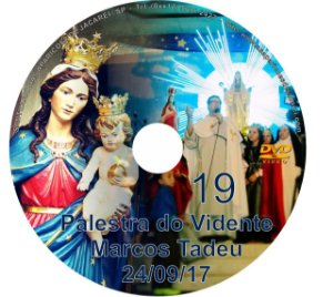 DVD 019-PALESTRA DO VIDENTE MARCOS TADEU 24/09/17