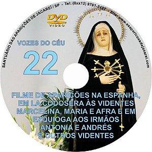 FILME VOZES DO CÉU 22 - NOSSA SENHORA DE LA CODOSERA E EZQUIOGA