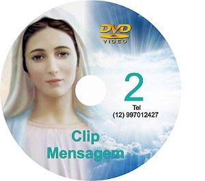 DVD CLIPS DE MENSAGENS DE NOSSA SENHORA 2