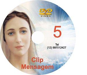 DVD CLIPS DE MENSAGENS DE NOSSA SENHORA  5