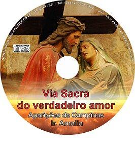 CD VIA SACRA DO VERDADEIRO AMOR REVELADA À IRMÃ AMÁLIA NAS APARIÇÕES DE NOSSA SENHORA DAS LÁGRIMAS