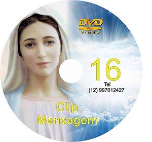 DVD CLIP DE MENSAGENS DE NOSSA SENHORA 16
