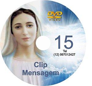 DVD CLIP DE MENSAGENS DE NOSSA SENHORA 15