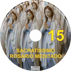 SACRATÍSSIMO ROSÁRIO MEDITADO 015