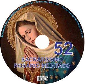SACRATÍSSIMO ROSÁRIO MEDITADO 052