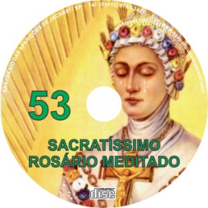 SACRATÍSSIMO ROSÁRIO MEDITADO 053