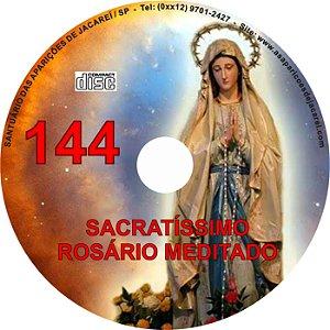SACRATÍSSIMO ROSÁRIO MEDITADO 144