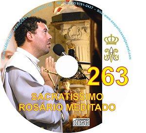 SACRATÍSSIMO ROSÁRIO MEDITADO 263
