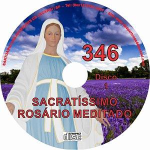 SACRATÍSSIMO ROSÁRIO MEDITADO 346