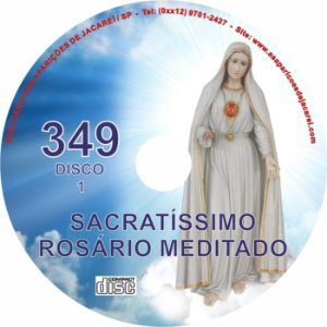 CD ROSÁRIO MEDITADO 349