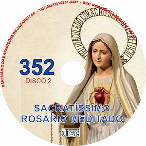 CD ROSÁRIO MEDITADO 352 PARTE 2
