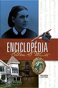 Enciclopédia Ellen G. White (Denis Fortin, Jerry Moon)
