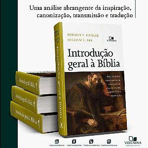 Introdução Geral à Bíblia | Vida Nova (Norman Geisler; William Nix)