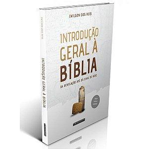 Introdução Geral à Bíblia (Emilson dos Reis)
