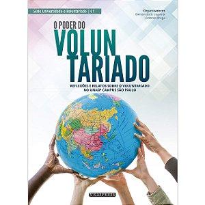 O Poder do Voluntariado: reflexões e relatos sobre o voluntariado no Unasp campus São Paulo (Derson Lopes e Antônio Braga)