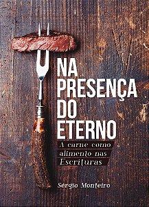 Na Presença do Eterno (Sérgio Monteiro)