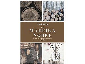 Essência Madeira Nobre