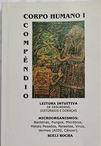 Livro Corpo Humano Compêndio Micro Organismos e Meditação