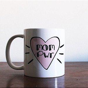 Caneca MOM PWR