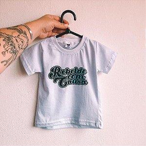 """Camiseta infantil - """"Rebelde com Causa """""""