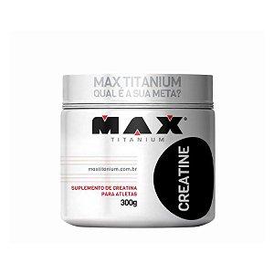 Creatina Max Titanium 300 g