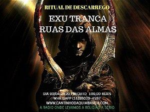 Ritual De Descarrego Exu Tranca Ruas Das Almas