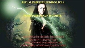 RITUAL ESPECIAL PEDIDO LIVRE POMBA GIRA DAMA DA NOITE