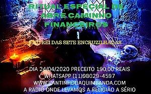 RITUAL ESPECIAL ABRE CAMINHO FINANCEIROS COM EXU REI DAS 7 ENCRUZILHADAS