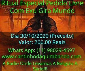 RITUAL ESPECIAL PEDIDO LIVRE COM EXU GIRA MUNDO