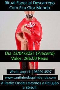 RITUAL ESPECIAL DE DESCARREGO COM EXU GIRA MUNDO