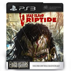 Dead Island Riptide - Complete Edition - PS3 - Midia Digital