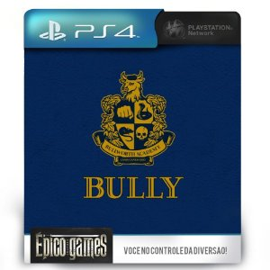 Bully - PS4 - Midia Digital