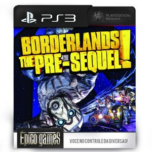 Borderlands The Pre-Sequel - PS3 - Mídia Digital