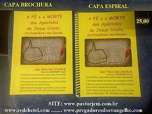 Livro a fé e a morte dos apostolos de jesus capa brochura