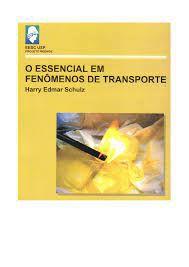 Livro Essencial em Fenômenos de Transporte, o Autor Schulz, Harry Edmar (2003) [usado]
