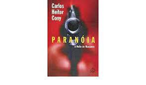 Livro Paranóia: a Noite do Massacre Autor Cony, Carlos Heitor (2002) [usado]