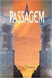 Livro Passagem, a Autor Medeiros, Ricky (1999) [usado]
