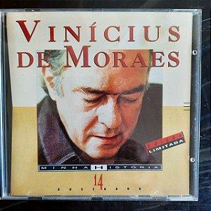 Cd Vinícius de Moraes - Minha História 14 Sucessos Interprete Vinícius de Moraes (1993) [usado]