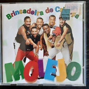Cd Molejo - Brincadeira de Criança Interprete Molejo (1997) [usado]