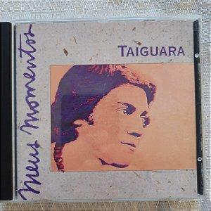 Cd Taiguara - Meus Momentos Interprete Taiguara (1994) [usado]