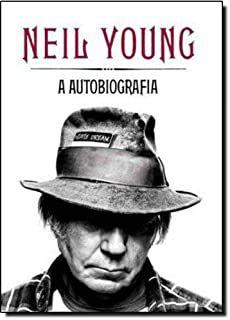 Livro Neil Young: a Autobiografia Autor Young, Neil (2012) [usado]