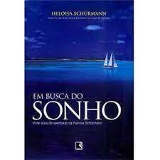 Livro em Busca de um Sonho Autor Scurmann, Heloisa (2007) [usado]